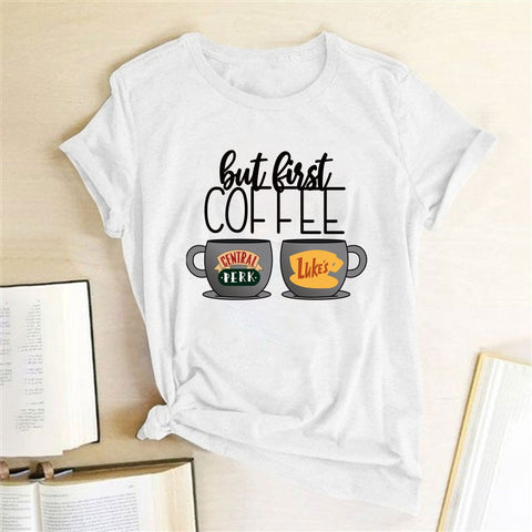 BUT FIRST COFFEE Coffee T-Shirt