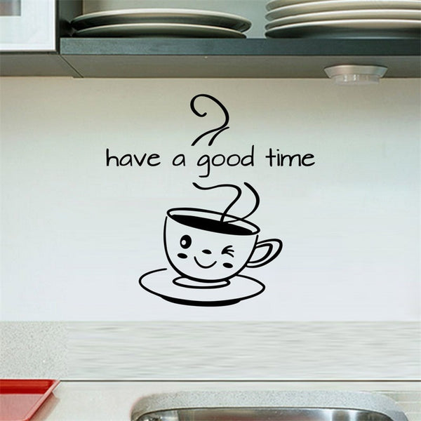 Have A Good Time Coffee Wall Sticker