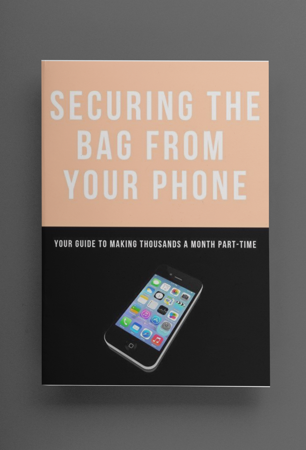 Securing the Bag From Your Phone Ebook