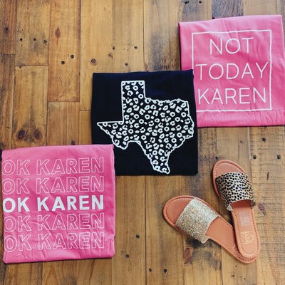 Not Today Karen T-Shirt