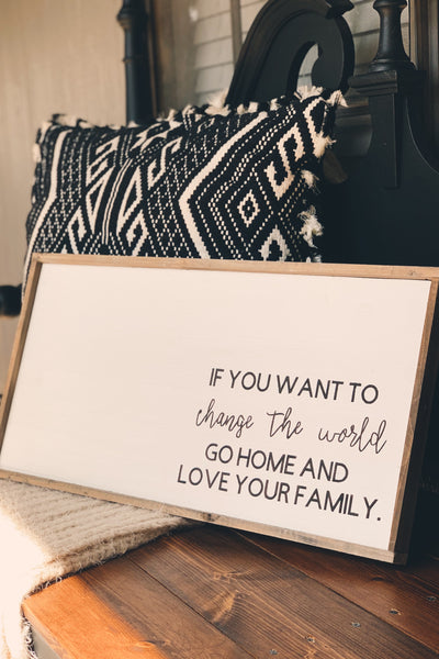 Love Your Family Sign