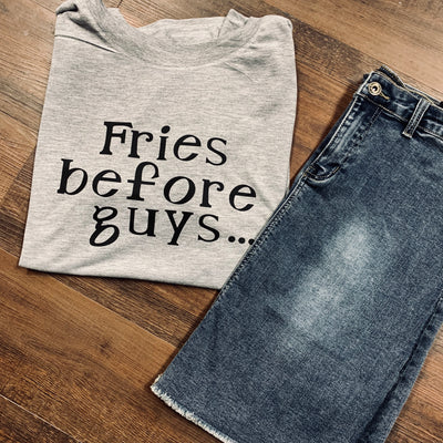 Fries Before Guys T-Shirt - Chic Threads Clothing Co.