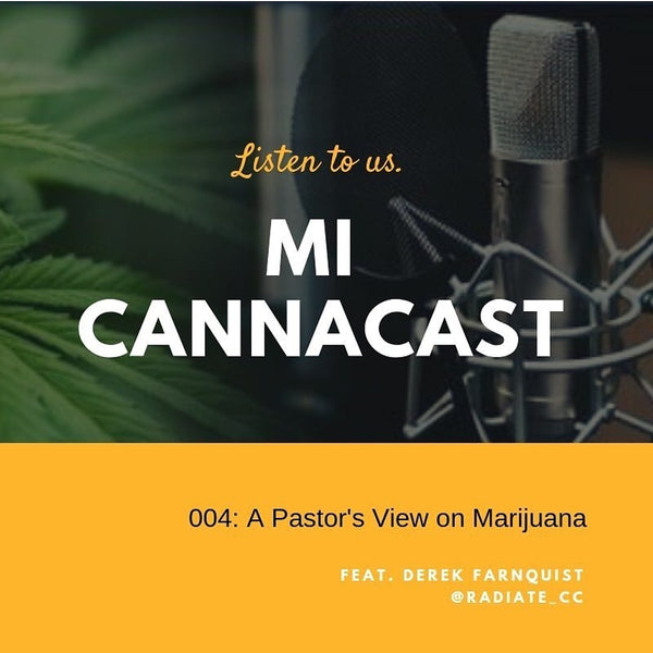 MiCannaCast Pastor's View on Marijuana