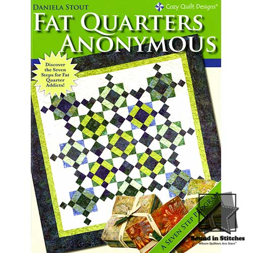 Fat Quarters Anonymous by Cozy Quilt Designs  |  Bound in Stitches