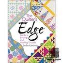 The Quilter's Edge - Borders, Binding and Finishing Touches by Darlene Zimmerman