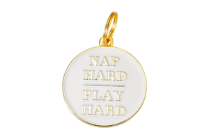 Nap Hard, Play Hard ID Tag // White