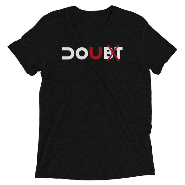 Leave No Doubt Tee