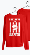 I Believe in Santa Red Long Sleeve