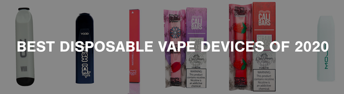 2020 Top 6 Disposable Vapes for Instantaneous Nicotine Satisfaction