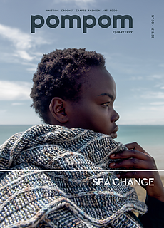 Pompom Quarterly, Number 30, Sea Change, collect points and earn FREE YARN!