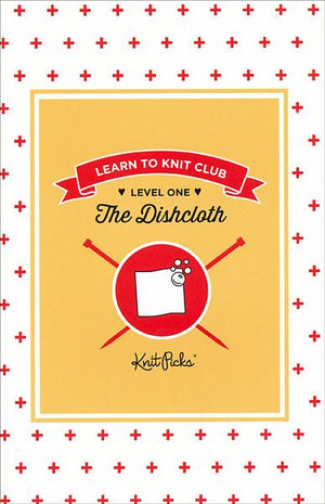Learn to Kit Club Book: By Knit Picks