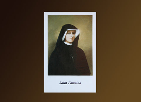 """How to Obtain Graces...."" St. Faustina Prayer Card #804"