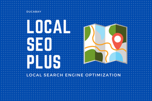 Local SEO | PLUS - DucaBay