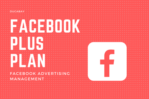 Facebook Ads | PLUS - DucaBay