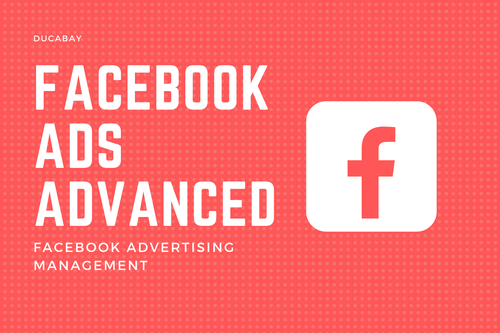 Facebook Ads | ADVANCED - DucaBay