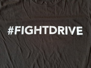#FIGHTDRIVE T-Shirt