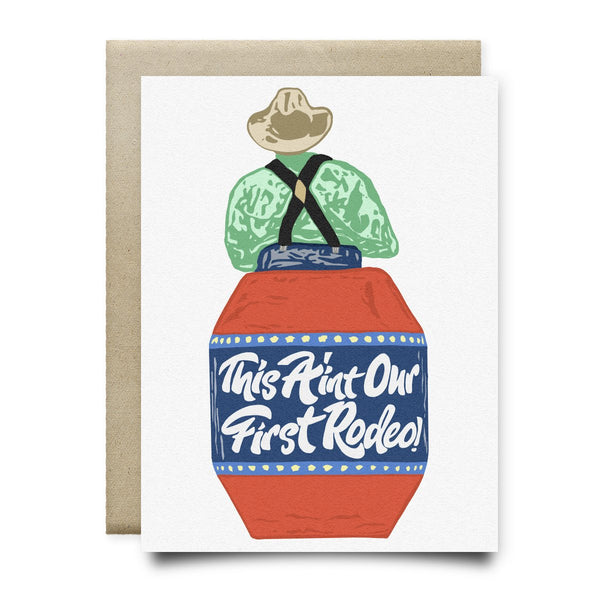 Not Our First Rodeo Greeting Card - Cards