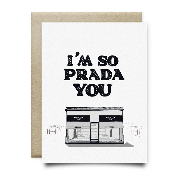 I'm So Prada You Greeting Card