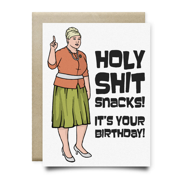 Pam Poovey Holy Shit Snacks Birthday Card