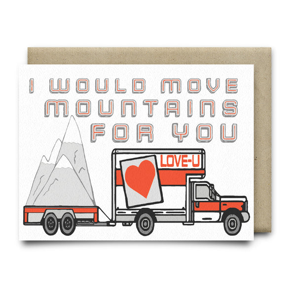 I Would Move Mountains for You Card