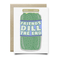 Friends Dill the End Card