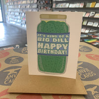 Big Dill Happy Birthday Card