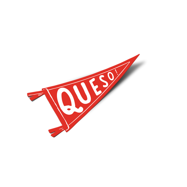Queso Pennant Magnet