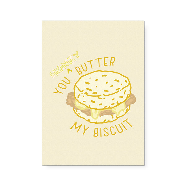 Honey Butter My Biscuit Art Print
