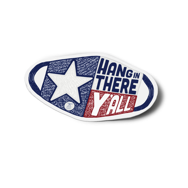 Hang In There Y'all Sticker