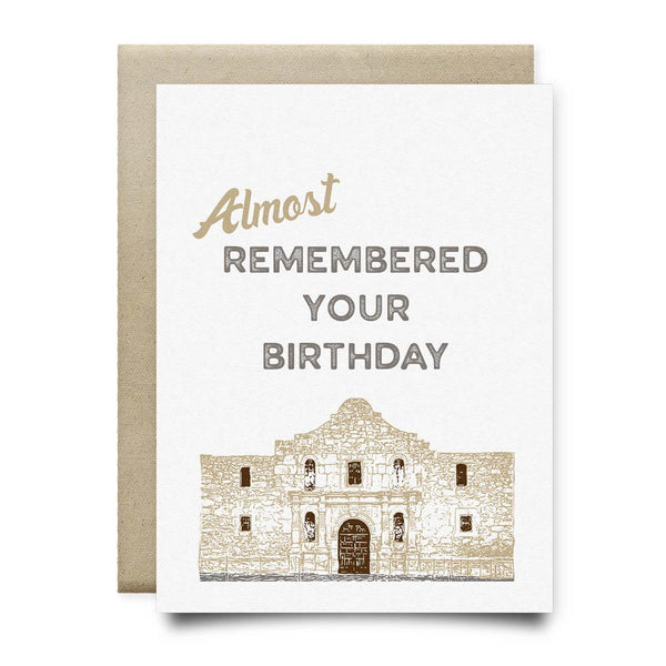 Alamo Almost Remembered Your Birthday Card - Cards