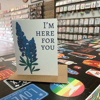 I'm Here for You Sympathy Card