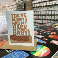 You've Always Had My Back, Baby Card