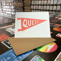 Queso Pennant Greeting Card