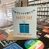 Party On Happy Birthday Card