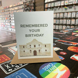 Alamo Remembered Your Birthday Card
