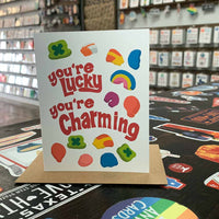 You're Lucky You're Charming Greeting Card