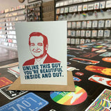 You're Beautiful Inside and Out Ted Cruz Card