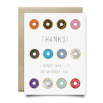 I Donut What Id Do Without You Thank You Card - Cards