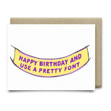 Happy Birthday Banner (Use a Pretty Font ) Cards