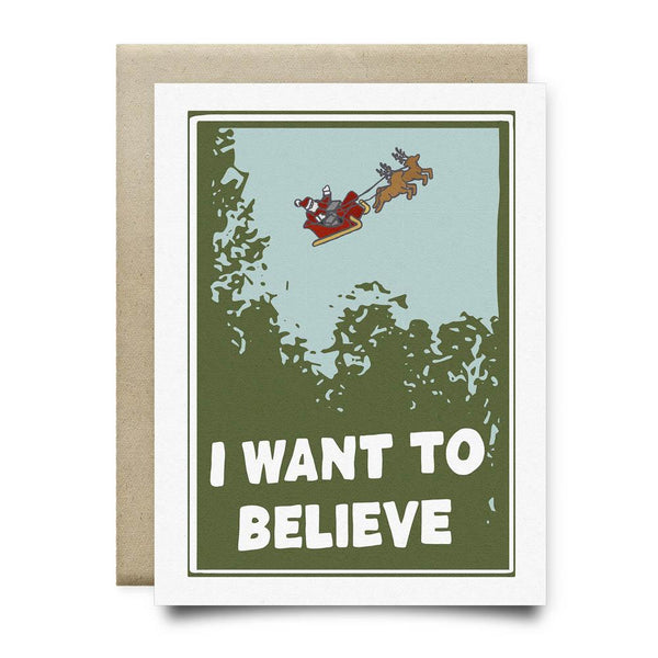 I Want to Believe (in Santa) Christmas Card