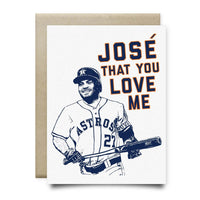 Jose That You Love Me Greeting Card - Cards