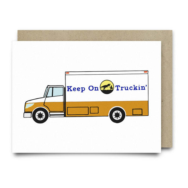 Keep on Truckin Greeting Card - Cards