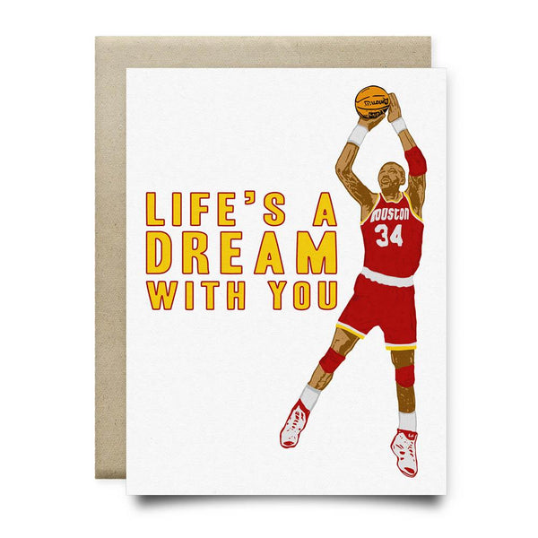 Lifes a Dream With You Greeting Card - Cards