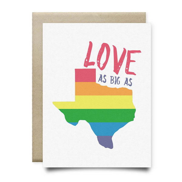 Love as Big as Texas Pride Card