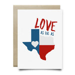 Love As Big As Texas Card