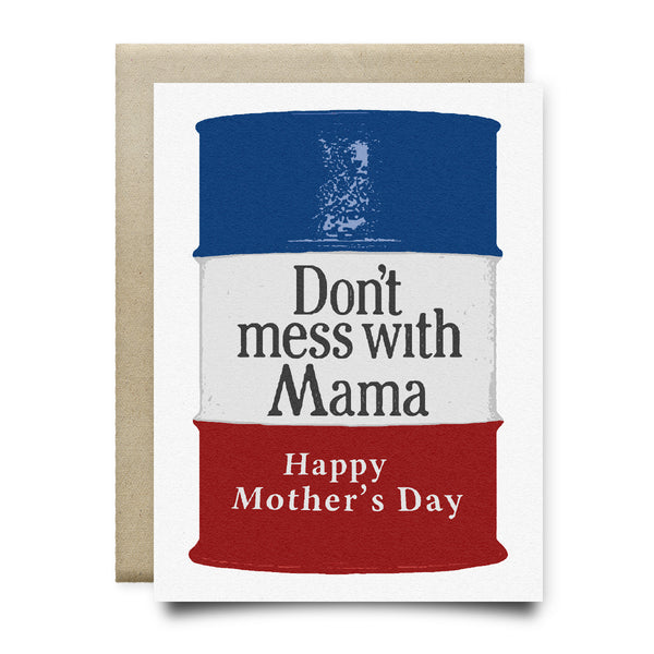 Don't Mess with Mama Mother's Day Card