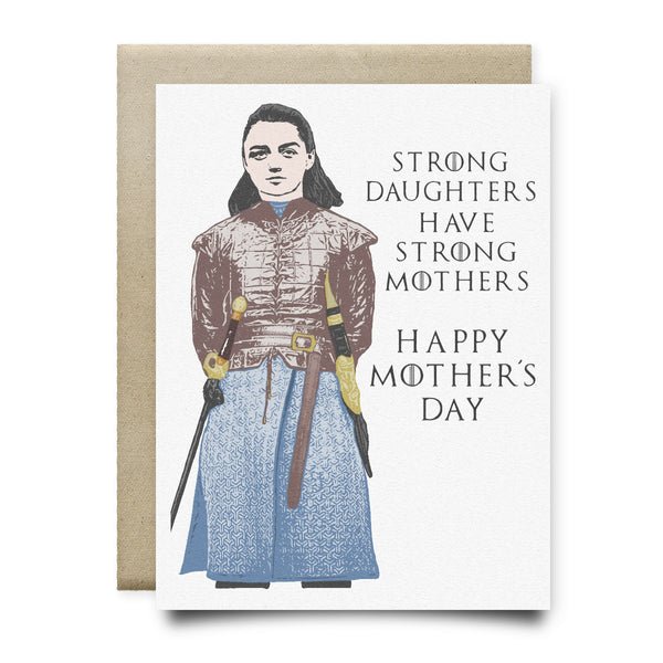 Strong Daughters Arya Stark Mother's Day Card