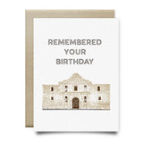 Alamo Remembered Your Birthday Card - Cards