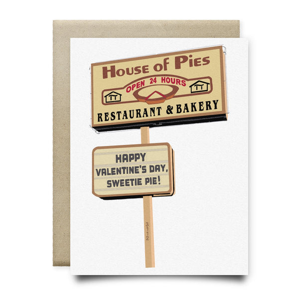 Hey There Sweetie Pie - House of Pies Valentine's Day Card