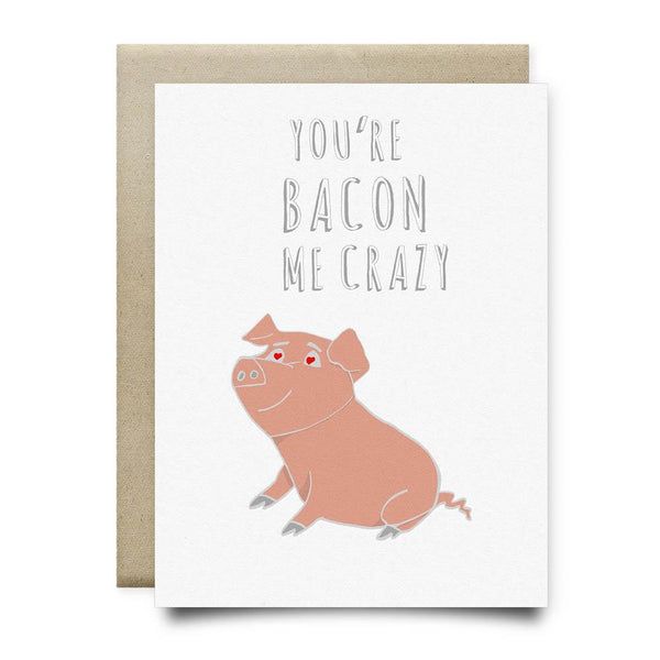 Youre Bacon Me Crazy - Cards